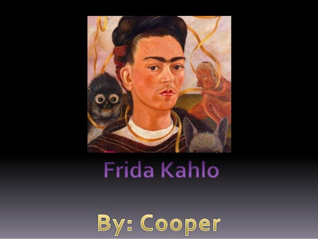 Frida Kahlo Title page  Background Information  Works Cited  Influences  Where she studied her work  Examples of her work ...