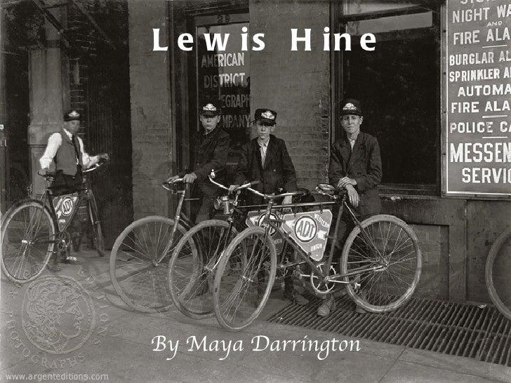 Lewis Hine By Maya Darrington