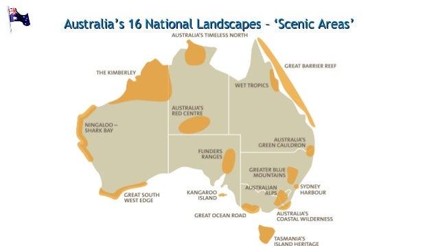 Australia's 16 National Landscapes – 'Scenic Areas'Australia's 16 National Landscapes – 'Scenic Areas'