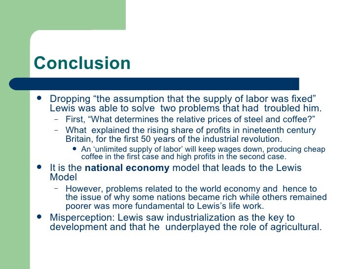 lewis theory development The lewis dual sector model the lewis model is structural change model that explains how labor transfers in a dual economy for lewis growth of the industrial sector drives economic growth the solow growth model economic growth is depends on the quantity and quality of resources and technology.