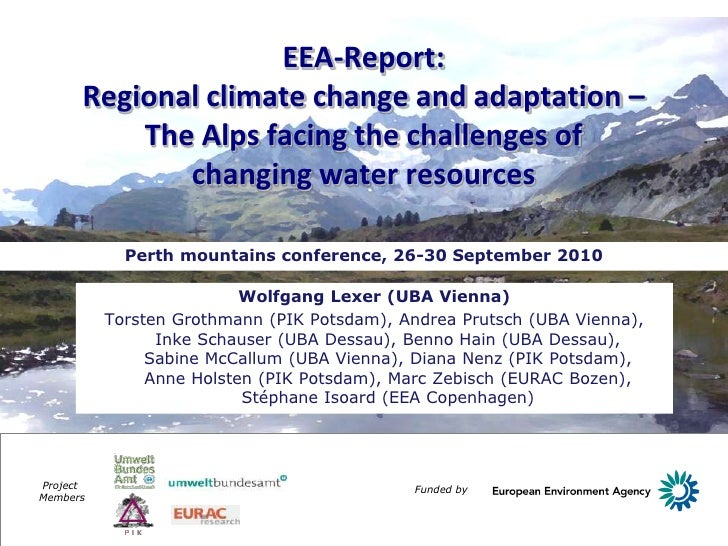 EEA-Report:      Regional climate change and adaptation –          The Alps facing the challenges of             changing ...