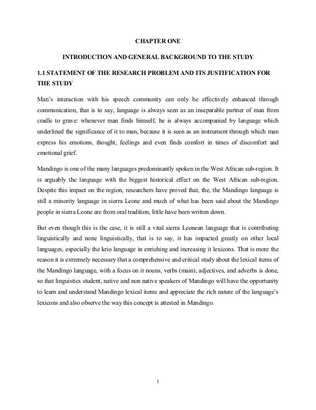 CHAPTER ONE          INTRODUCTION AND GENERAL BACKGROUND TO THE STUDY1.1 STATEMENT OF THE RESEARCH PROBLEM AND ITS JUSTIFI...