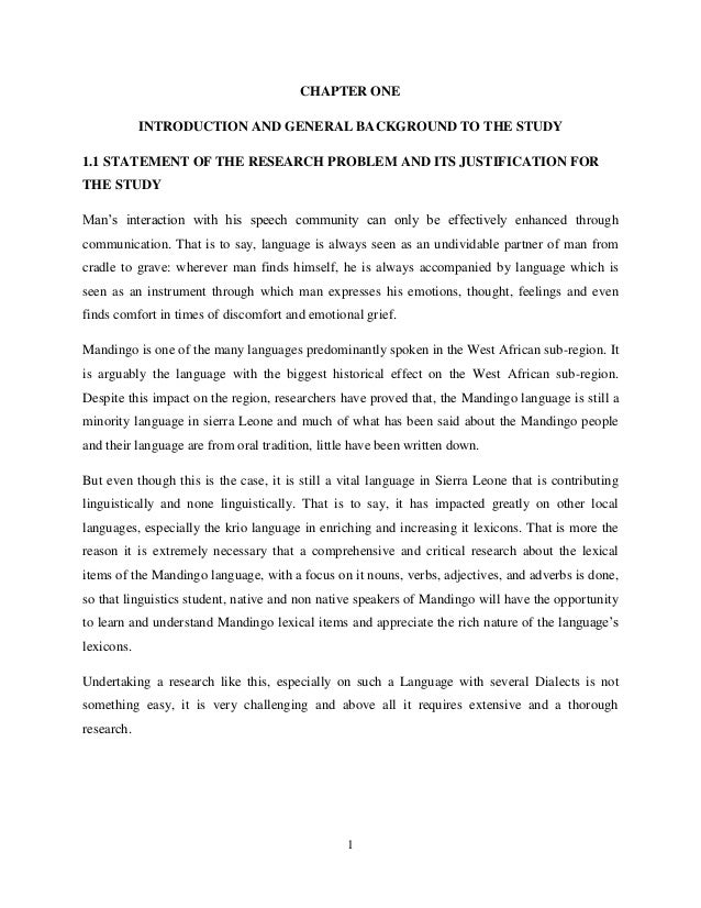 CHAPTER ONE            INTRODUCTION AND GENERAL BACKGROUND TO THE STUDY1.1 STATEMENT OF THE RESEARCH PROBLEM AND ITS JUSTI...