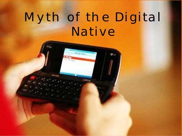 Myth of the Digital  Native