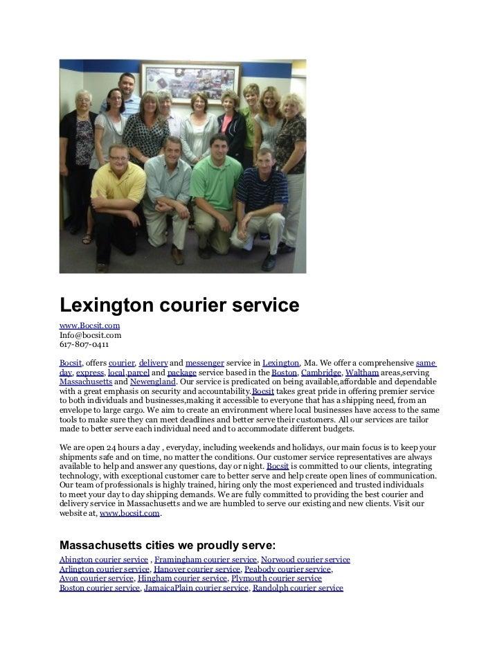 Lexington courier servicewww.Bocsit.comInfo@bocsit.com617-807-0411Bocsit, offers courier, delivery and messenger service i...