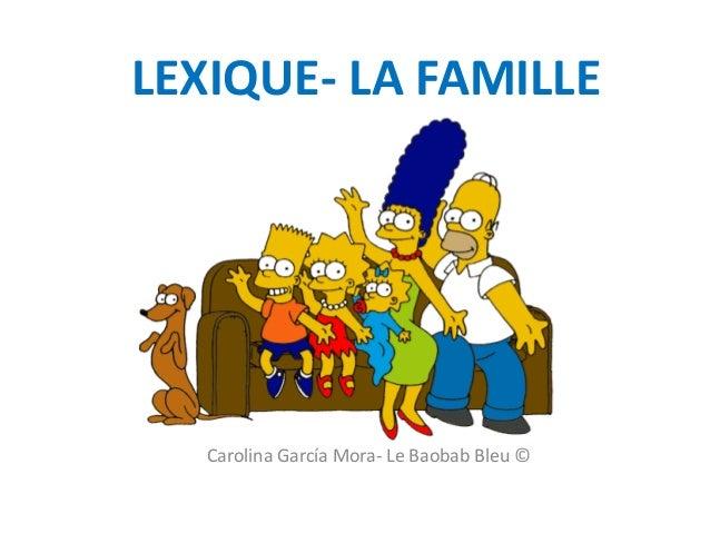LEXIQUE- LA FAMILLE Carolina García Mora- Le Baobab Bleu ©