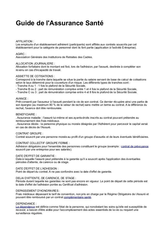 Guide de l'Assurance Santé AFFILIATION : Les employés d'un établissement adhérent (participants) sont affiliés aux contrat...