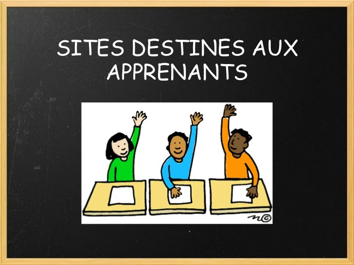 SITES DESTINES AUX APPRENANTS