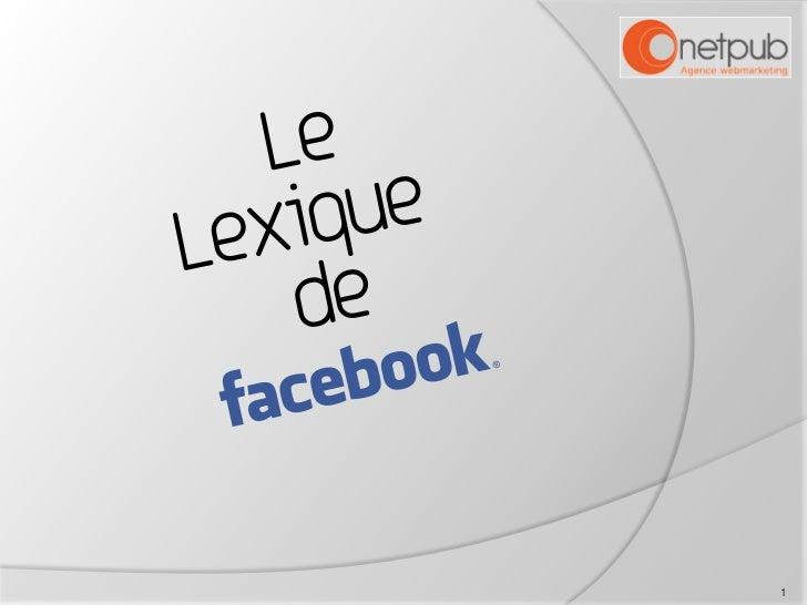 Lexique Facebook Slide 1