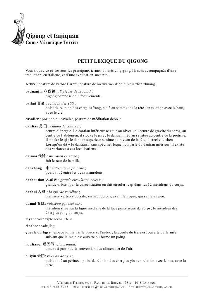 Qigong et taijiquanCours Véronique Terrier                                   PETIT LEXIQUE DU QIGONGVous trouverez ci-dess...