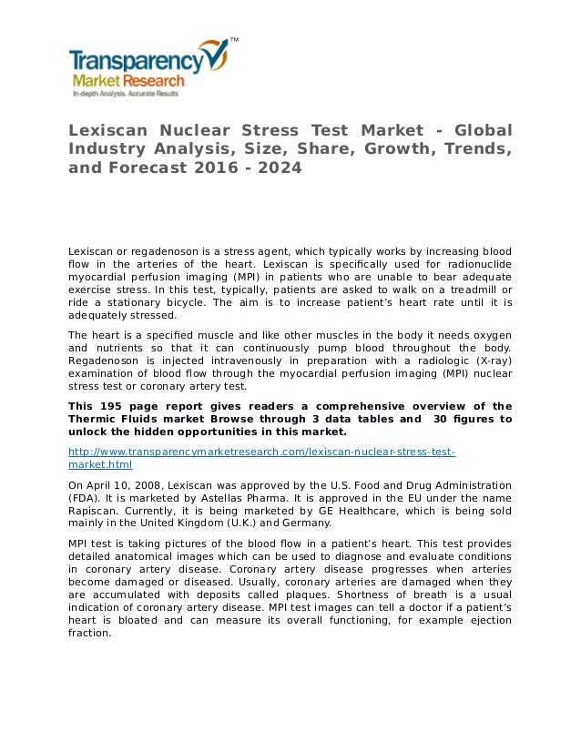 Lexiscan Nuclear Stress Test Market 2016 Share Trend Segmentation A