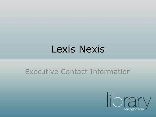 Lexis Nexis Executive Contact Information