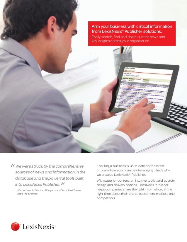 Ensuring a business is up to date on the latestcritical information can be challenging. That's whywe created LexisNexis®Pu...