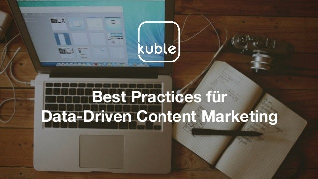 Best Practices für Data-Driven Content Marketing