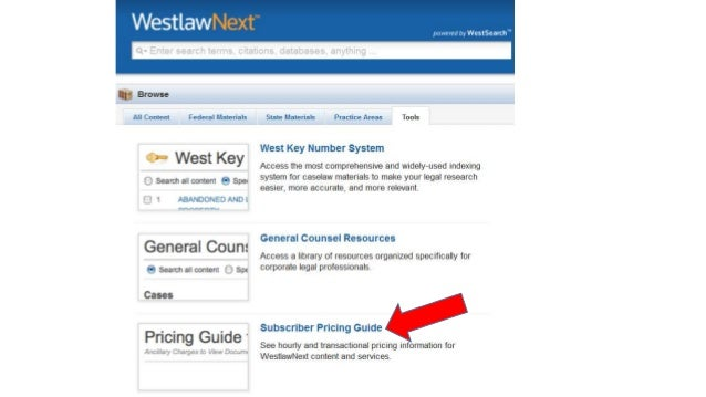 finding cost information on law school lexis and westlaw rh slideshare net WestlawNext Search WestlawNext Pricing