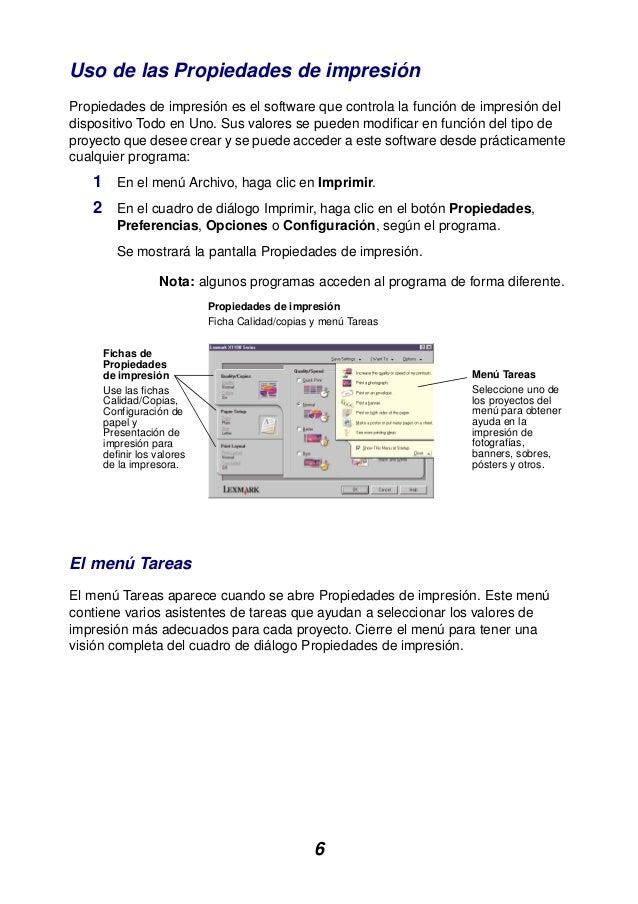 6 Uso de las Propiedades de impresión Propiedades de impresión es el software que controla la función de impresión del dis...