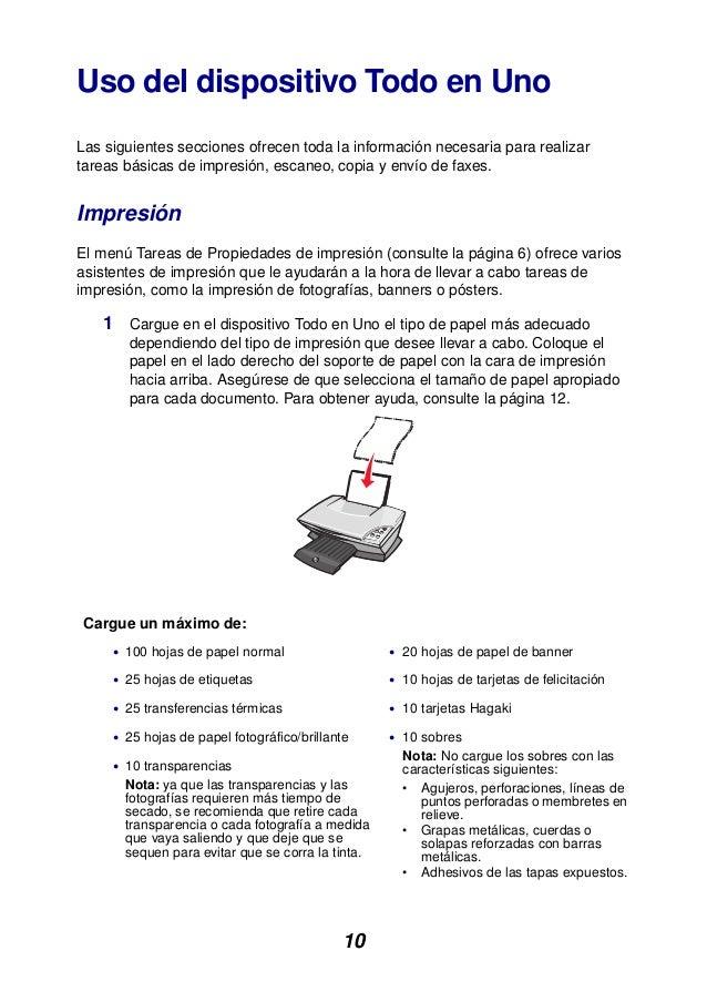 10 Uso del dispositivo Todo en Uno Las siguientes secciones ofrecen toda la información necesaria para realizar tareas bás...