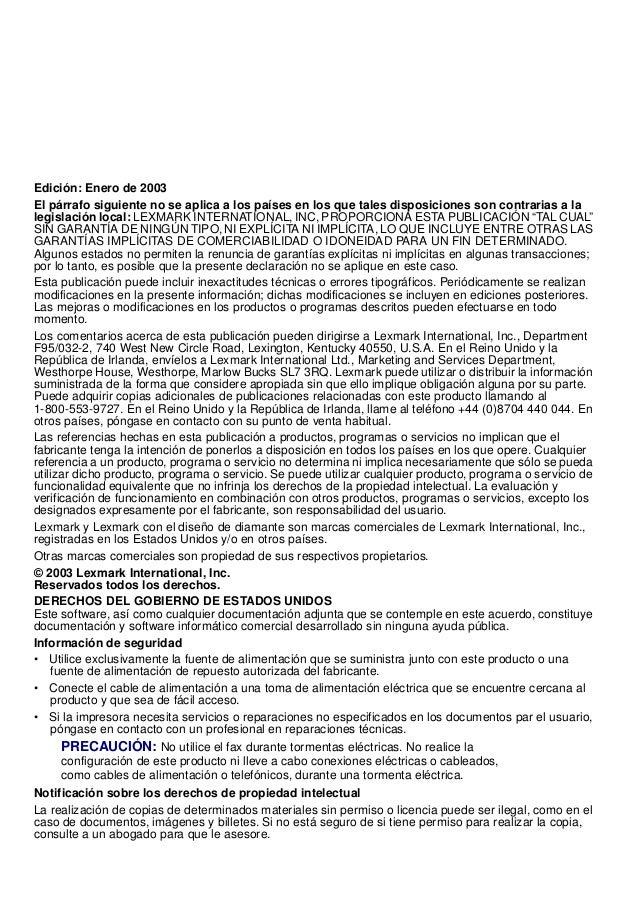 Edición: Enero de 2003 El párrafo siguiente no se aplica a los países en los que tales disposiciones son contrarias a la l...