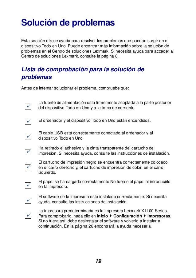 19 Solución de problemas Esta sección ofrece ayuda para resolver los problemas que puedan surgir en el dispositivo Todo en...