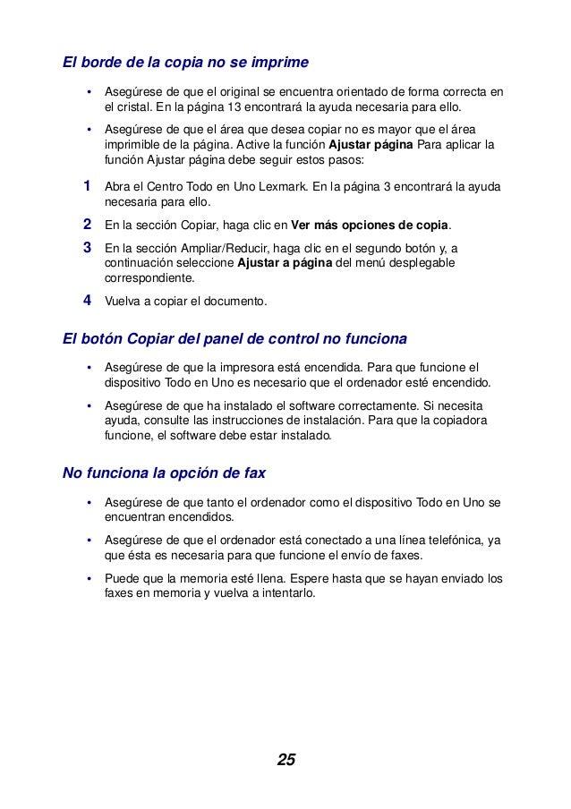 25 El borde de la copia no se imprime • Asegúrese de que el original se encuentra orientado de forma correcta en el crista...