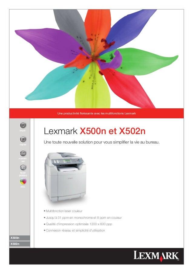 Une productivité florissante avec les multifonctions Lexmark        impri-                 Lexmark X500n et X502n        c...