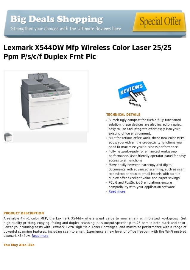 Lexmark X544DW Mfp Wireless Color Laser 25/25Ppm P/s/c/f Duplex Frnt PicTECHNICAL DETAILSSurprisingly compact for such a f...