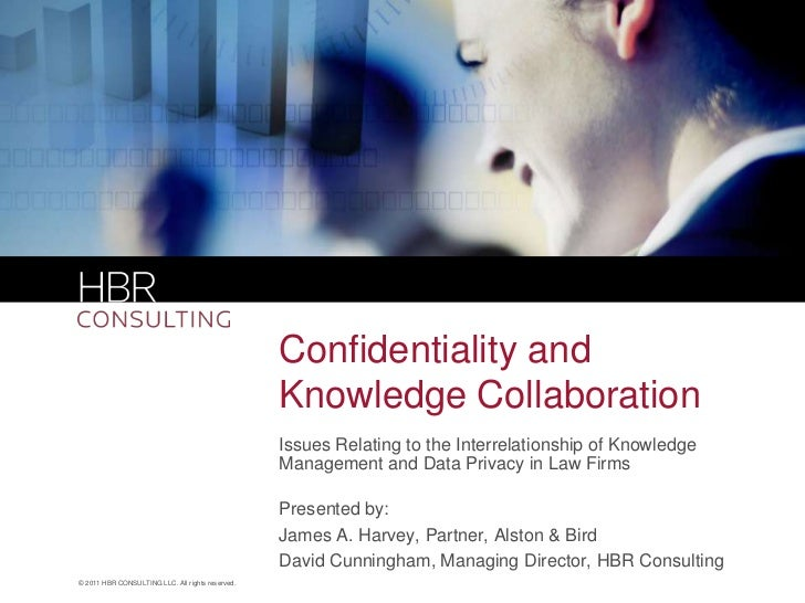 Confidentiality and                                                  Knowledge Collaboration                              ...