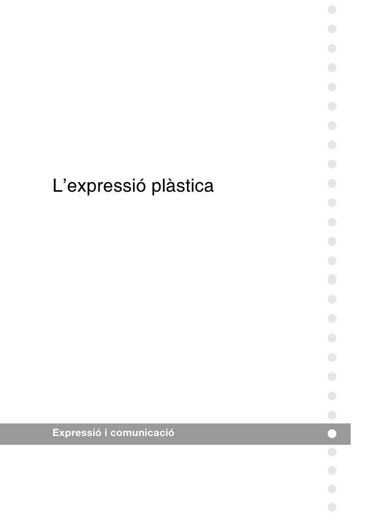 L'expressió plàstica     Expressió i comunicació
