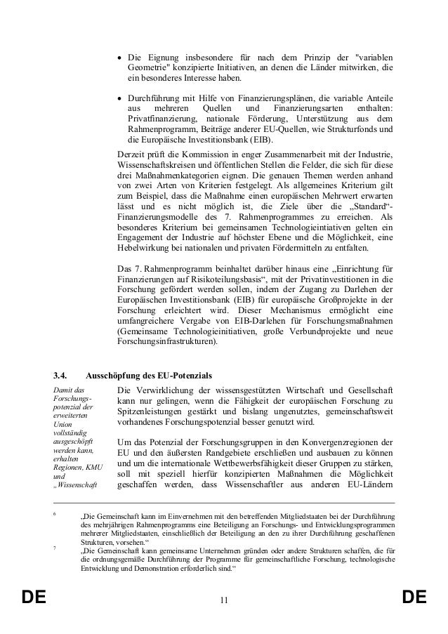 """• Die Eignung insbesondere für nach dem Prinzip der """"variablen Geometrie"""" konzipierte Initiativen, an denen die Länder mit..."""