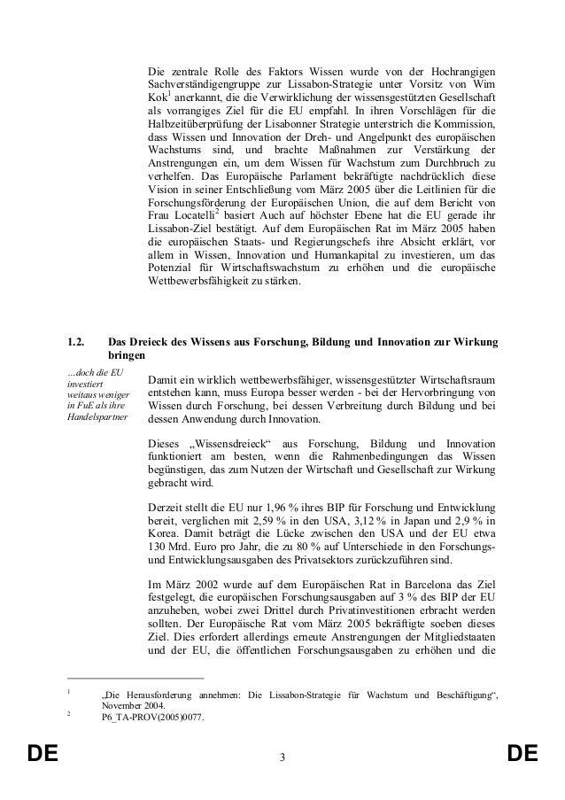 Die zentrale Rolle des Faktors Wissen wurde von der Hochrangigen Sachverständigengruppe zur Lissabon-Strategie unter Vorsi...