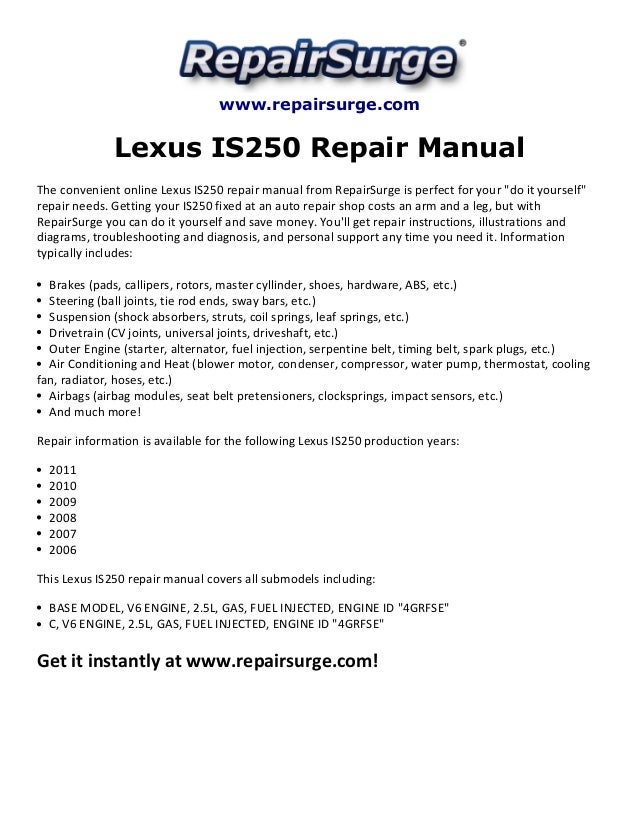 Www.repairsurge.com Lexus IS250 Repair Manual The Convenient Online Lexus  IS250 Repair Manual