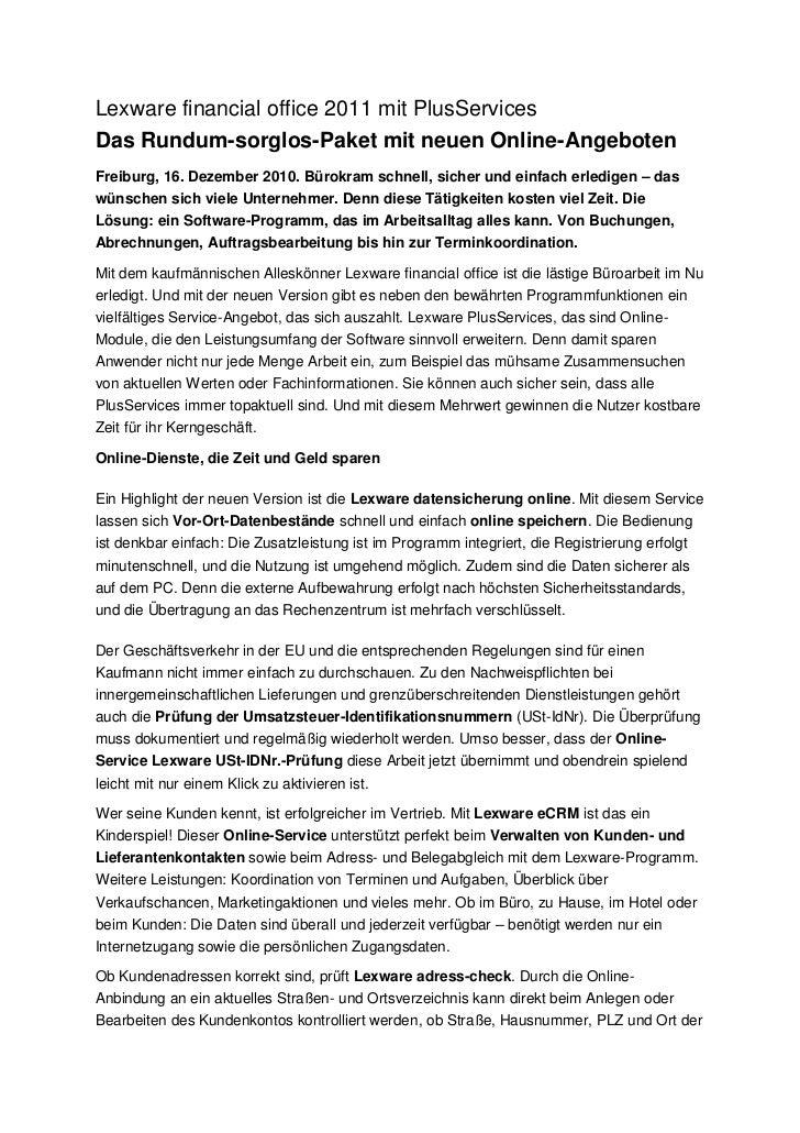 Lexware financial office 2011 mit PlusServicesDas Rundum-sorglos-Paket mit neuen Online-AngebotenFreiburg, 16. Dezember 20...