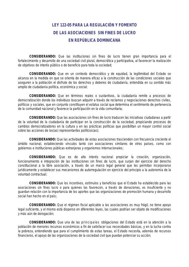 LEY 122-05 PARA LA REGULACIÓN Y FOMENTO                           DE LAS ASOCIACIONES SIN FINES DE LUCRO                  ...