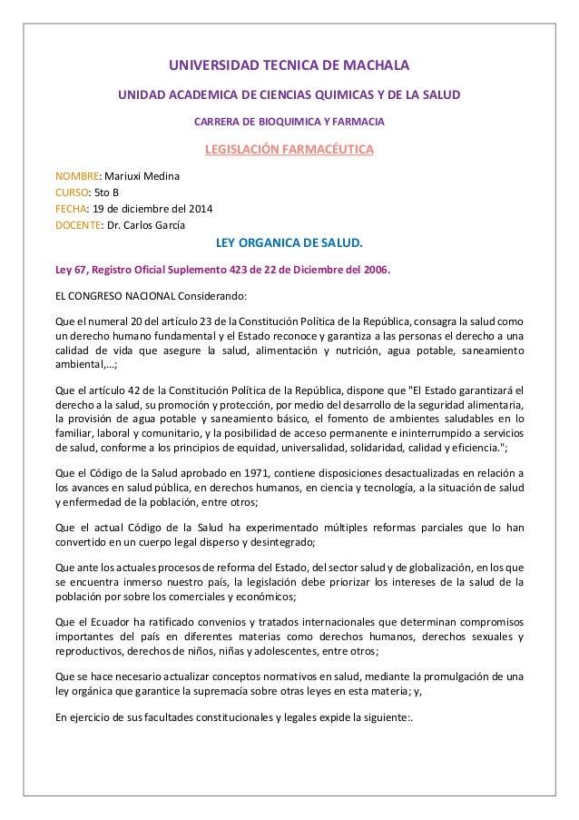 UNIVERSIDAD TECNICA DE MACHALA UNIDAD ACADEMICA DE CIENCIAS QUIMICAS Y DE LA SALUD CARRERA DE BIOQUIMICA Y FARMACIA LEGISL...