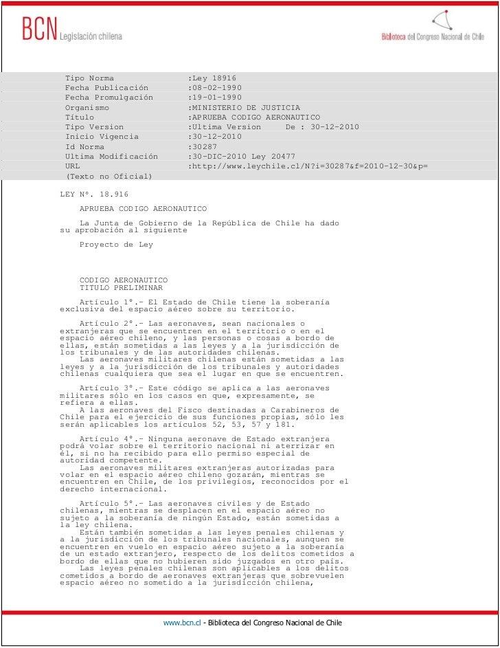 Tipo Norma                   :Ley 18916 Fecha Publicación            :08-02-1990 Fecha Promulgación           :19-01-1990 ...