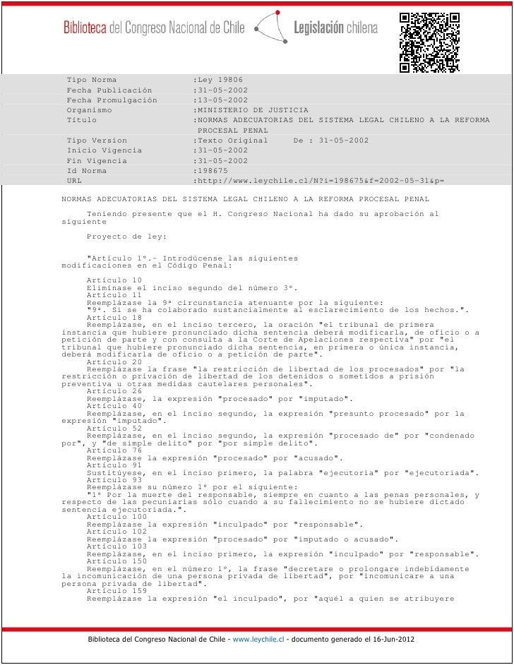 Tipo Norma                        :Ley 19806 Fecha Publicación                 :31-05-2002 Fecha Promulgación             ...
