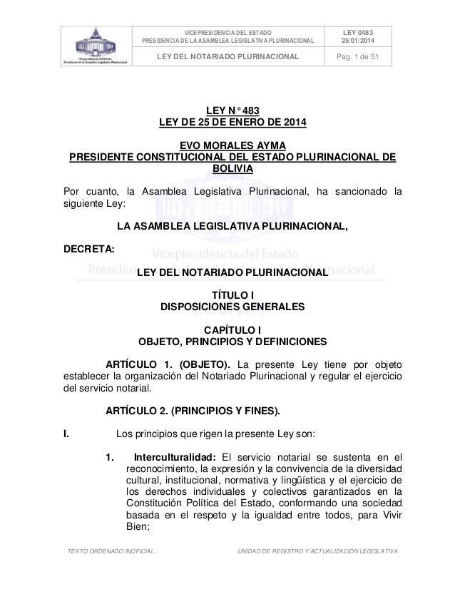 VICEPRESIDENCIA DEL ESTADO PRESIDENCIA DE LA ASAMBLEA LEGISLATIVA PLURINACIONAL  LEY 0483 25/01/2014  LEY DEL NOTARIADO PL...