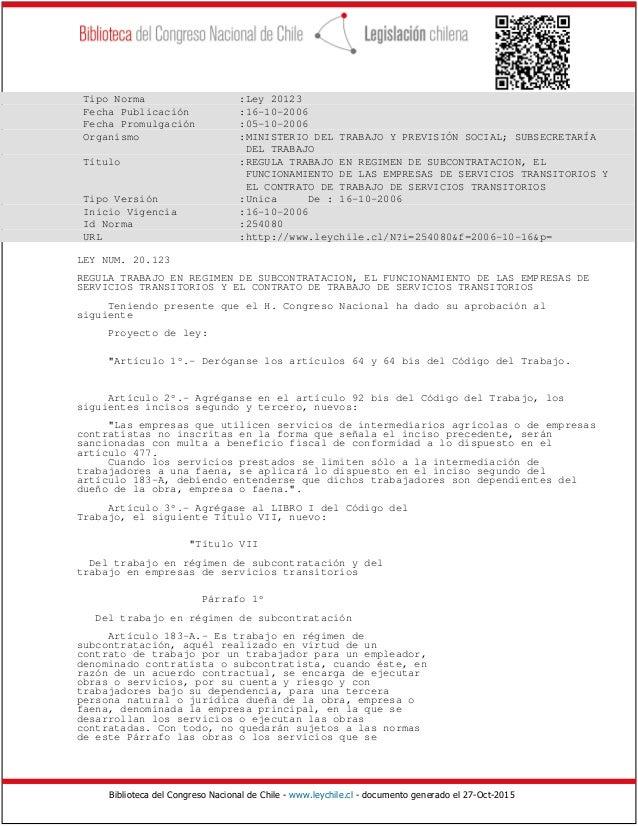 Biblioteca del Congreso Nacional de Chile - www.leychile.cl - documento generado el 27-Oct-2015 Tipo Norma :Ley 20123 Fech...