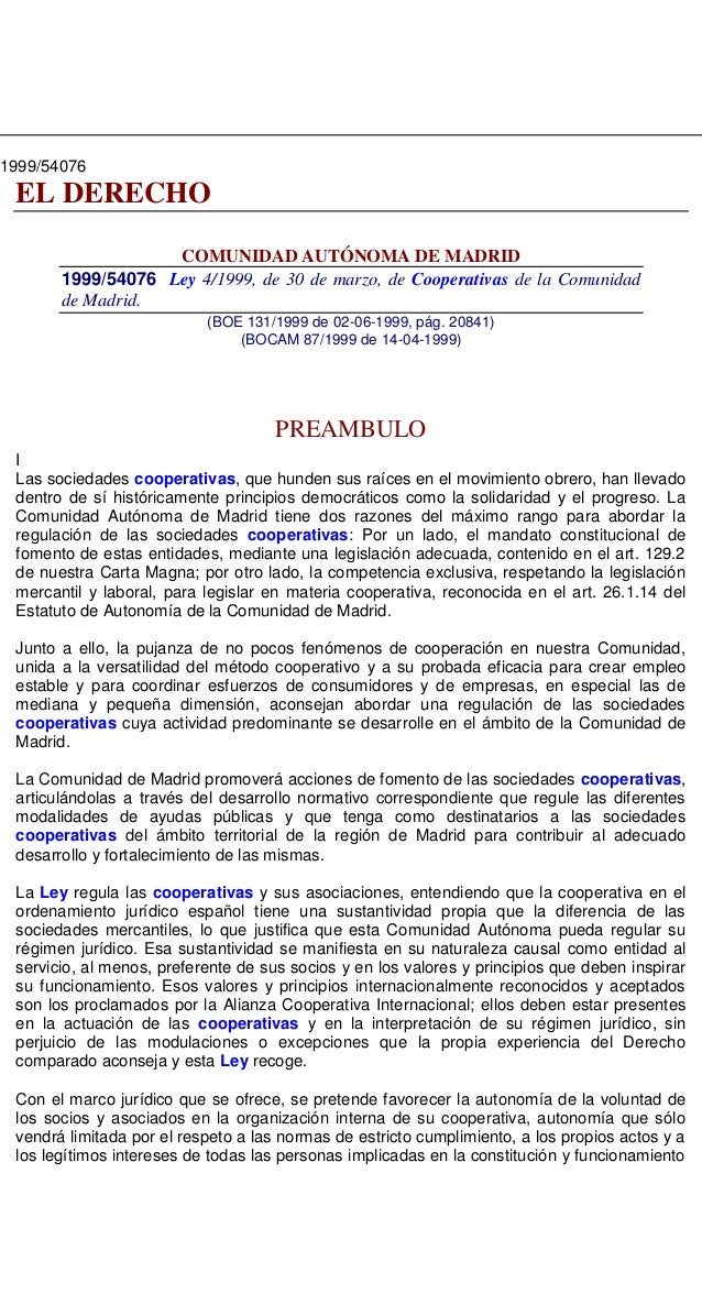 1999/54076 EL DERECHO COMUNIDAD AUTÓNOMA DE MADRID 1999/54076 Ley 4/1999, de 30 de marzo, de Cooperativas de la Comunidad ...