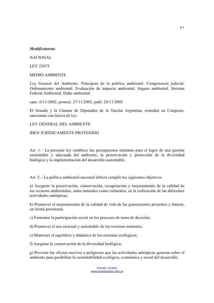 p.1ModificatoriasNACIONALLEY 25675MEDIO AMBIENTELey General del Ambiente. Principios de la política ambiental. Competencia...