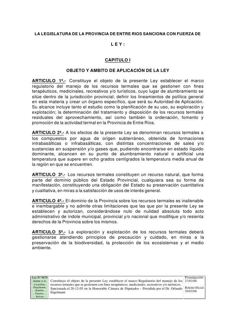 LA LEGISLATURA DE LA PROVINCIA DE ENTRE RIOS SANCIONA CON FUERZA DE                                                       ...