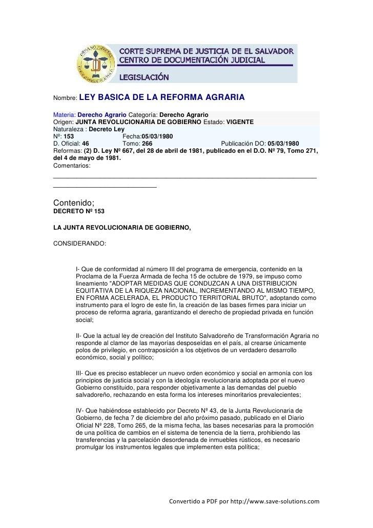 Nombre: LEY    BASICA DE LA REFORMA AGRARIA Materia: Derecho Agrario Categoría: Derecho Agrario Origen: JUNTA REVOLUCIONAR...