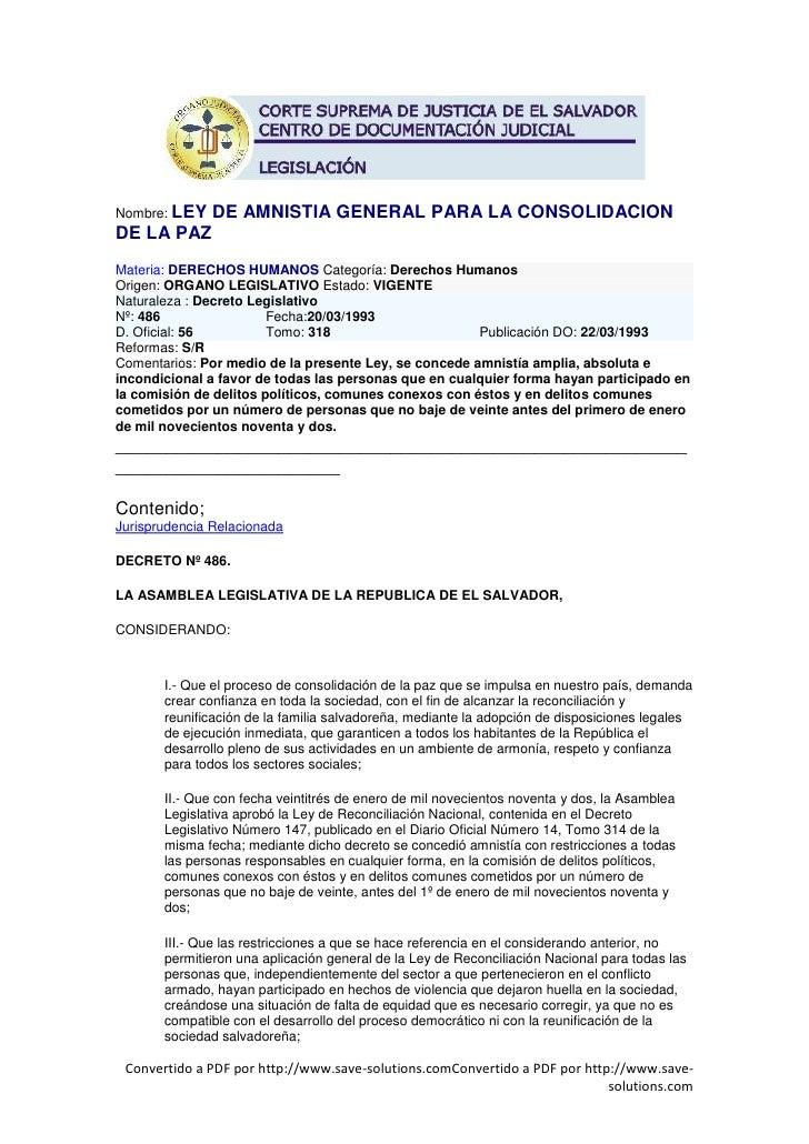 Nombre: LEY    DE AMNISTIA GENERAL PARA LA CONSOLIDACION DE LA PAZ Materia: DERECHOS HUMANOS Categoría: Derechos Humanos O...