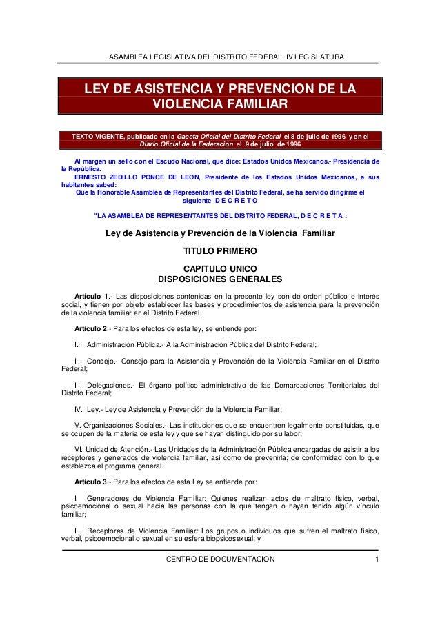 ASAMBLEA LEGISLATIVA DEL DISTRITO FEDERAL, IV LEGISLATURA CENTRO DE DOCUMENTACION 1 LEY DE ASISTENCIA Y PREVENCION DE LA V...