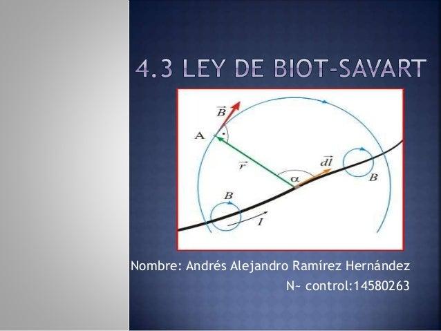 Nombre: Andrés Alejandro Ramírez Hernández N~ control:14580263