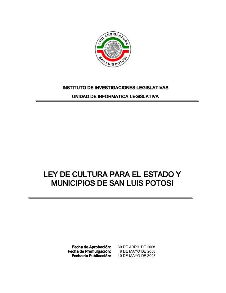 INSTITUTODEINVESTIGACIONESLEGISLATIVAS        UNIDADDEINFORMATICALEGISLATIVALEYDECULTURAPARA ELESTADOY  MUNIC...