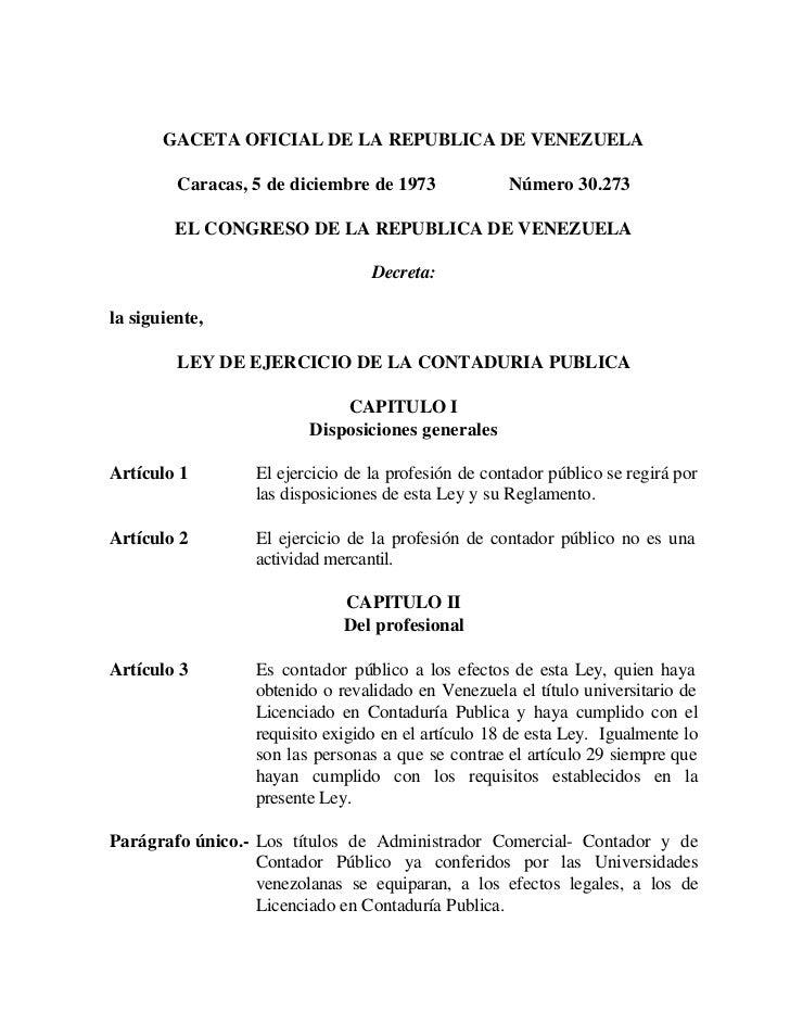 GACETA OFICIAL DE LA REPUBLICA DE VENEZUELA         Caracas, 5 de diciembre de 1973             Número 30.273         EL C...