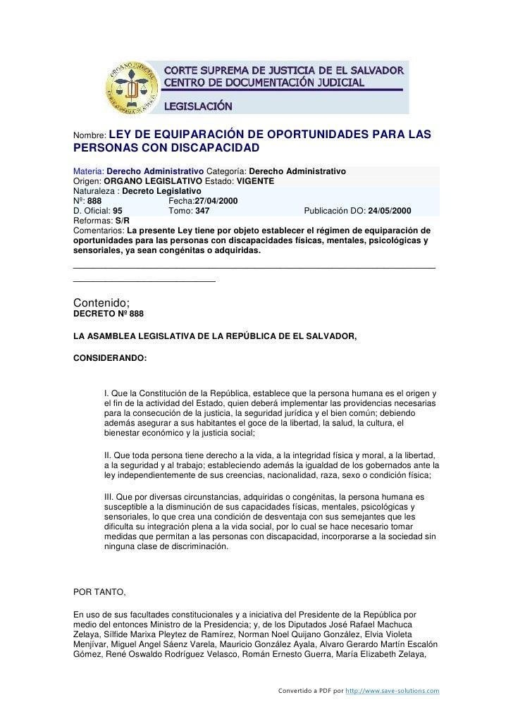 Nombre: LEY         DE EQUIPARACIÓN DE OPORTUNIDADES PARA LAS PERSONAS CON DISCAPACIDAD Materia: Derecho Administrativo Ca...