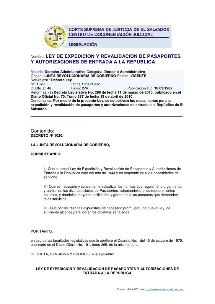 Nombre: LEY          DE EXPEDICION Y REVALIDACION DE PASAPORTES Y AUTORIZACIONES DE ENTRADA A LA REPUBLICA Materia: Derech...