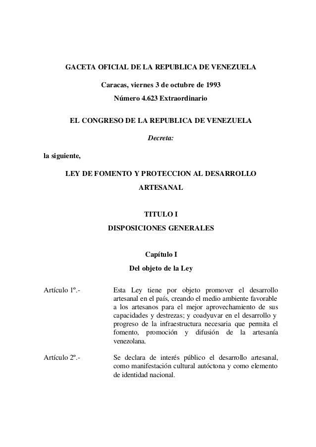 GACETA OFICIAL DE LA REPUBLICA DE VENEZUELA Caracas, viernes 3 de octubre de 1993 Número 4.623 Extraordinario EL CONGRESO ...